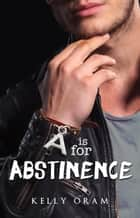 A is for Abstinence - V is for Virgin, #2 ebook by Kelly Oram