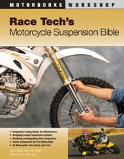 Race Tech's Motorcycle Suspension Bible eBook by Paul Thede, Lee Parks