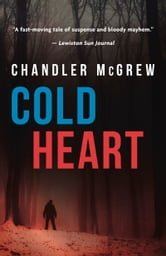 Cold Heart ebook by Chandler McGrew