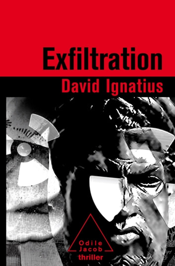 Exfiltration ebook by David Ignatius