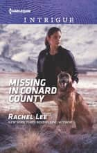 Missing in Conard County ebook by Rachel Lee
