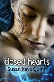 Closed Hearts (Book Two of the Mindjack Trilogy) ebook by Susan Kaye Quinn