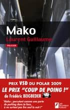 Mako ebook by Laurent Guillaume