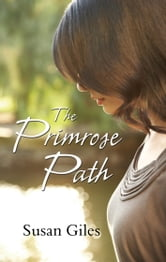 The Primrose Path ebook by Susan Giles
