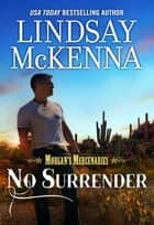 No Surrender ebook by Lindsay McKenna