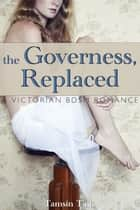 The Governess, Replaced ebook by