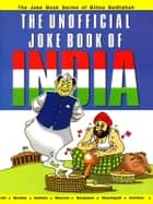 The Unofficial Joke Book of India ebook by Kuldeep Saluja