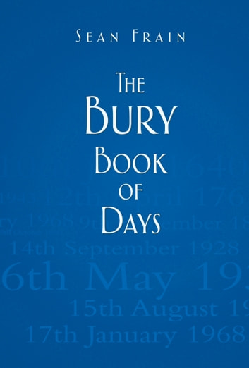Bury Book of Days ebook by Sean Frain