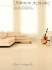 Ultimate Acoustic Chord Songbook [Lyrics & Chords] ebook by