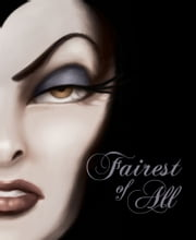 Fairest of All: A Tale of the Wicked Queen: A Tale of the Wicked Queen - A Tale of the Wicked Queen ebook by Serena Valentino