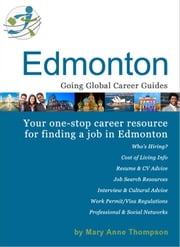 Canada City Career Guide: Edmonton ebook by Thompson, Mary Anne