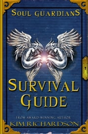 Soul Guardians Survival Guide ebook by Kim Richardson