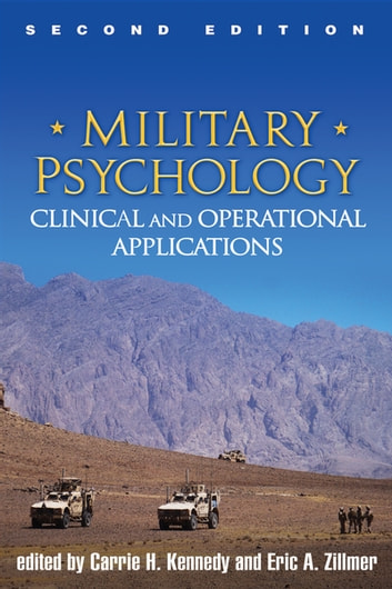 Military Psychology, Second Edition - Clinical and Operational Applications ebook by