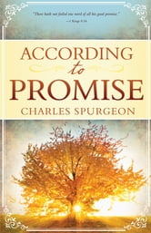 According to Promise ebook by Charles Spurgeon
