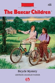 Bicycle Mystery ebook by Gertrude Chandler Warner,David Cunningham