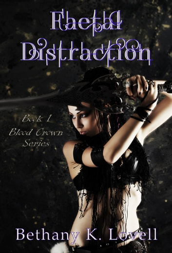 Faetal Distraction ebook by Bethany K Lovell