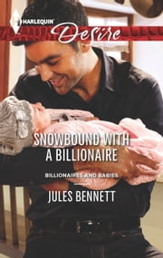 Snowbound with a Billionaire ebook by Jules Bennett