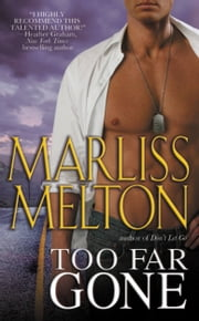 Too Far Gone ebook by Marliss Melton