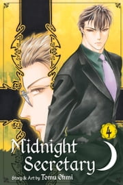 Midnight Secretary, Vol. 4 ebook by Tomu Ohmi