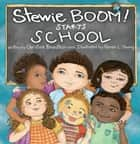 Stewie BOOM! Starts School ebook by Christine Bronstein, Karen Young