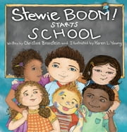 Stewie BOOM! Starts School ebook by Christine Bronstein