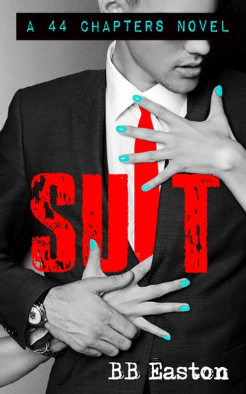 Suit ebook by BB Easton