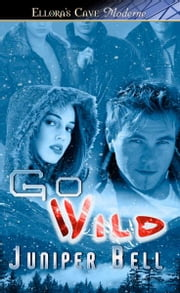 Go Wild ebook by Juniper Bell