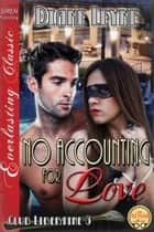 No Accounting for Love ebook by Diane Leyne