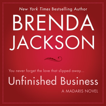 Unfinished Business audiobook by Brenda Jackson