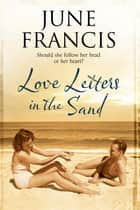 Love Letters in the Sand - A family saga set in 1950s' Liverpool ebook by June Francis