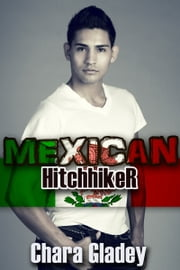 Mexican Hitchhiker ebook by Chara Gladey