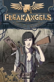 Freakangels - Tome 3 - Freakangels 3 ebook by Warren Ellis