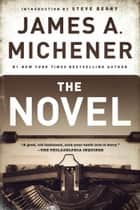 The Novel ebook by James A. Michener,Steve Berry