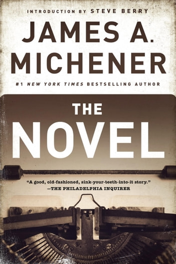 The Novel - A Novel ebook by James A. Michener