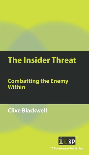 The insider threat ebook by clive blackwell 9781849280112 the insider threat combatting the enemy within ebook by clive blackwell fandeluxe Images