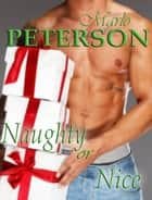Naughty or Nice ebook by Marlo Peterson
