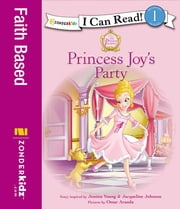 Princess Joy's Party ebook by Jeanna Young,Jacqueline Kinney Johnson