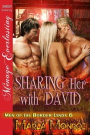 Sharing Her with David ebook by Monroe, Marla