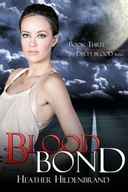 Blood Bond ebook by Heather Hildenbrand
