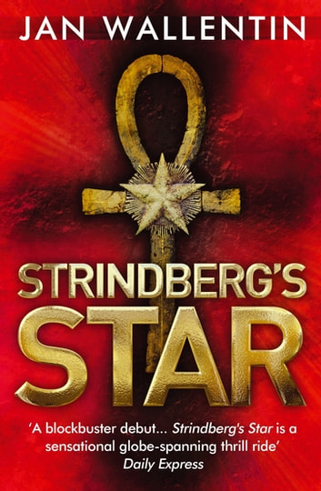 Strindberg's Star ebook by Jan Wallentin