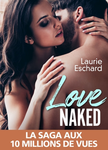 Love Naked eBook by Laurie Eschard