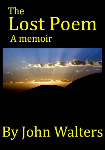The Lost Poem ebook by John Walters