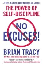 No Excuses! ebook by The Power of Self-Discipline