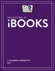 Take Control of iBooks ebook by Sharon Zardetto