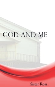 God and Me ebook by Sister Ross
