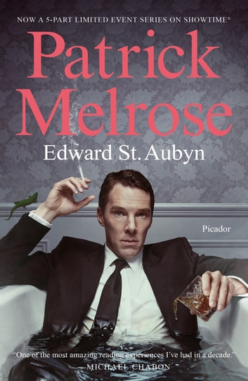 Patrick Melrose - The Novels ebook by Edward St. Aubyn