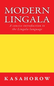 Modern Lingala - Lingala kasahorow, #1 ebook by kasahorow