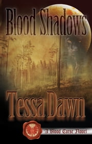 Blood Shadows ebook by Tessa Dawn