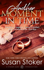 Another Moment in Time - A Collection of Short Stories ebook by Susan Stoker