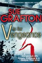 V is for Vengeance ebook by Sue Grafton